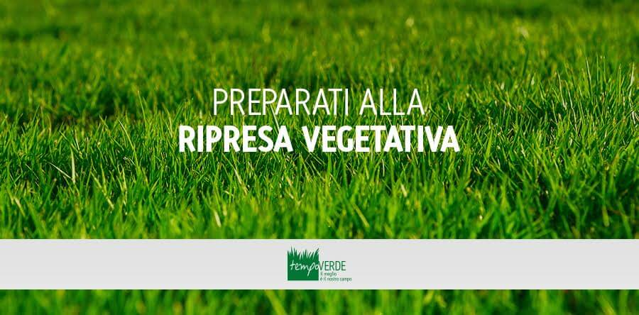 Preparati alla Ripresa Vegetativa